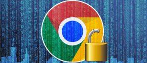 Securizare Google Chrome pentru o siguranța mai bună online